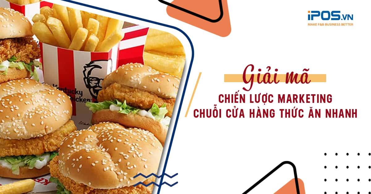 marketing chuỗi nhà hàng đồ ăn nhanh