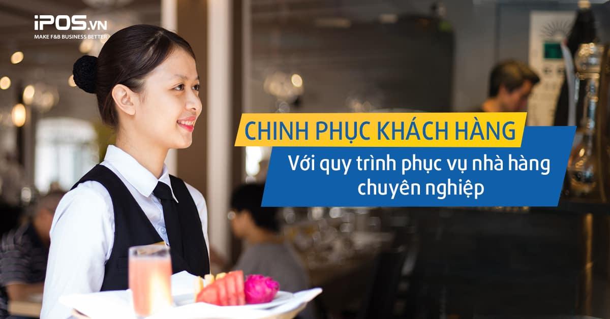 quy trình phục vụ nhà hàng chuyên nghiệp