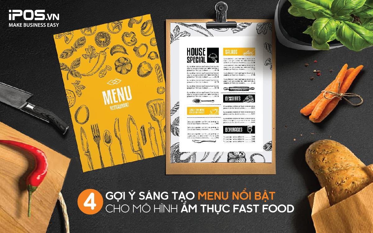 4 gợi ý sáng tạo cho menu mô hình nhà hàng Fast Food 1