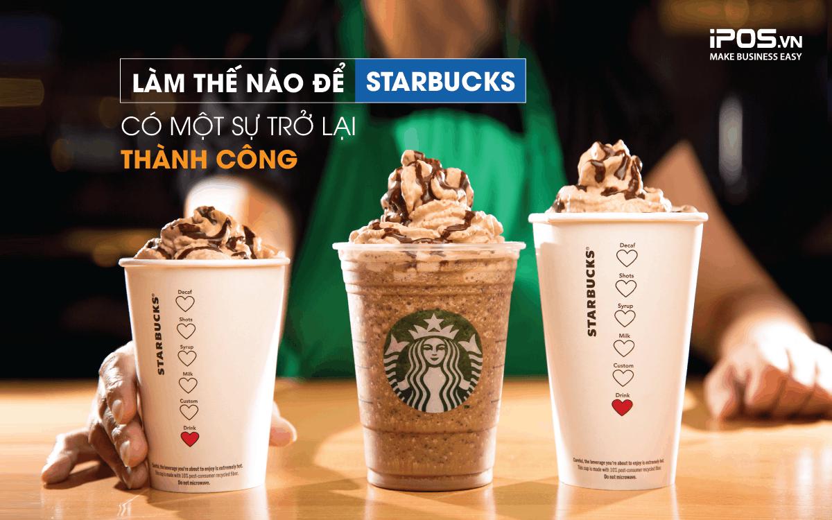 Làm thế nào để Starbucks có một sự trở lại thành công? 1