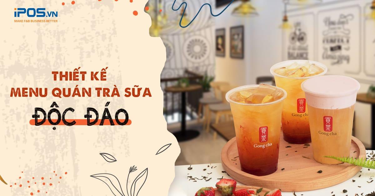 Thiết kế menu quán trà sữa độc đáo