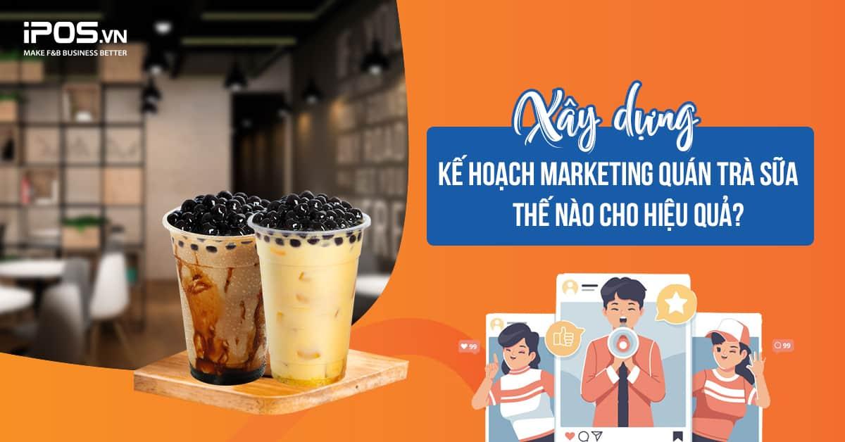marketing quán trà sữa