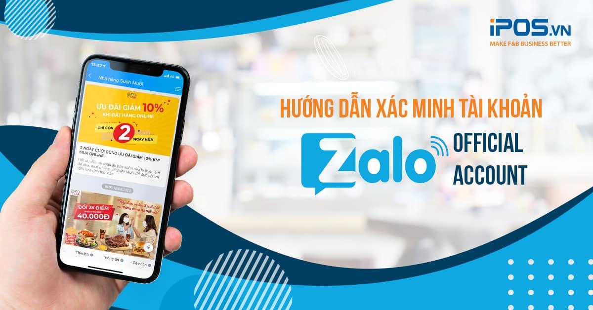 xác minh tài khoản Zalo Offical Account