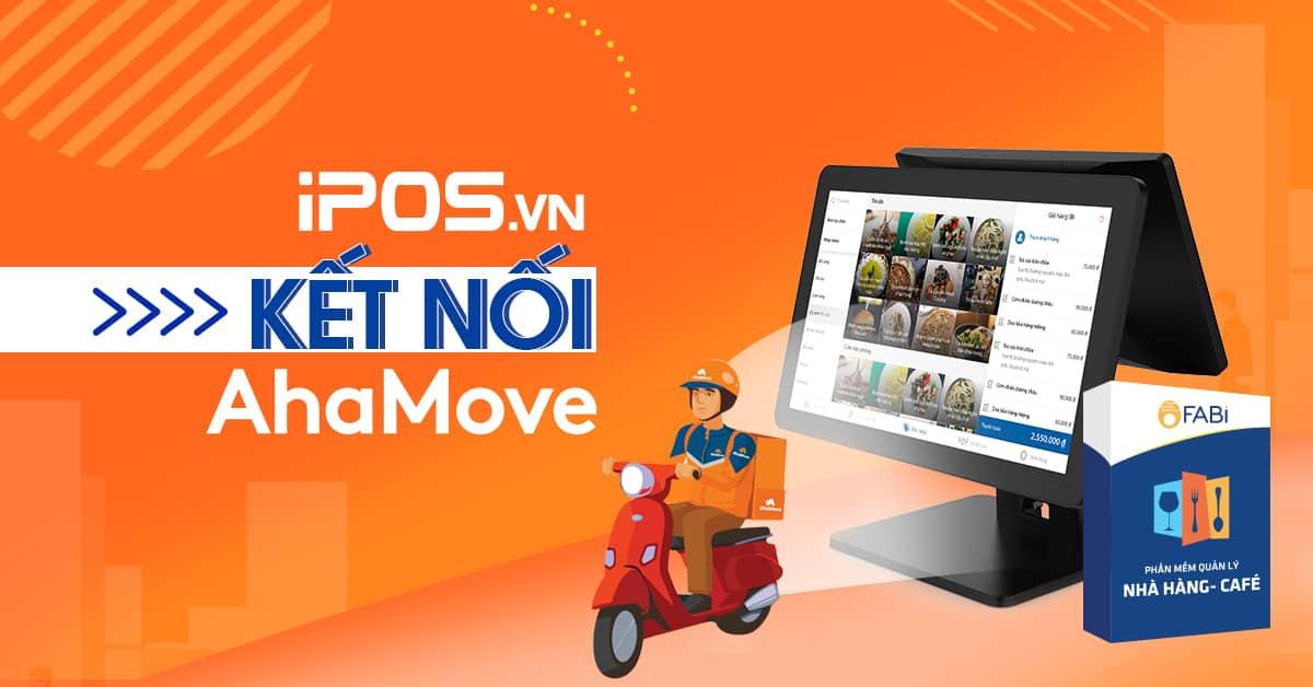 iPOS kết nối AhaMove