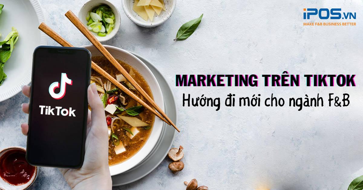 marketing cho tiktok