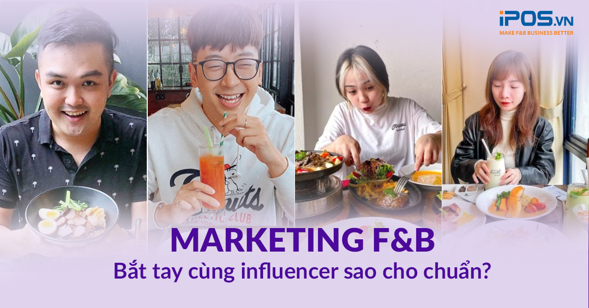 Viết bài review, trải nghiệm sản phẩm, dịch vụ F&B đang là hình thức cộng tác đơn giản, hiệu quả cùng Influencer.