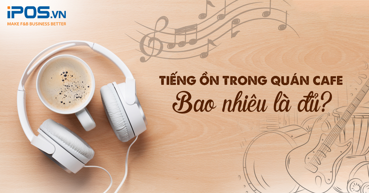 tieng on trong quan cafe